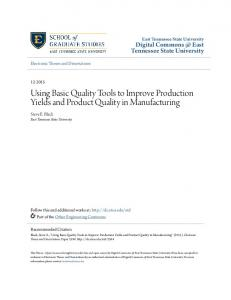 Using Basic Quality Tools to Improve Production Yields and Product Quality in Manufacturing