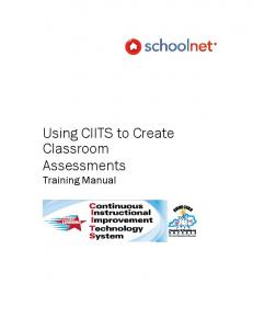 Using CIITS to Create Classroom Assessments Training Manual