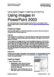 Using digital images in teaching and learning Using images in PowerPoint 2003