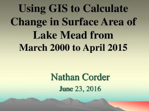 Using GIS to Calculate Change in Surface Area of Lake Mead from March 2000 to April 2015