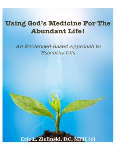 Using God s Medicine for the Abundant Life