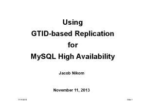 Using GTID-based Replication for MySQL High Availability