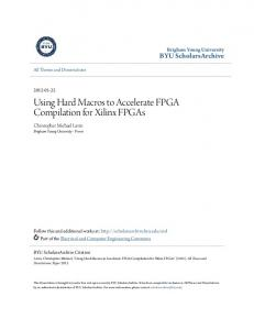 Using Hard Macros to Accelerate FPGA Compilation for Xilinx FPGAs