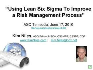Using Lean Six Sigma To Improve a Risk Management Process