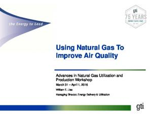Using Natural Gas To Improve Air Quality