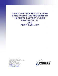 USING OEE AS PART OF A LEAN MANUFACTURING PROGRAM TO IMPROVE FACTORY FLOOR PRODUCTIVITY AND PROFITABILITY