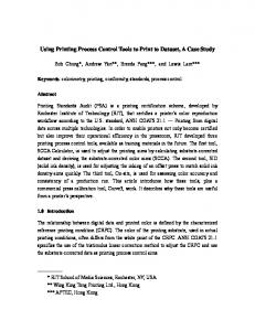 Using Printing Process Control Tools to Print to Dataset, A Case Study
