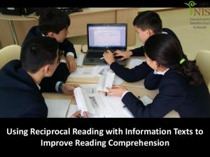 Using Reciprocal Reading with Information Texts to Improve Reading Comprehension