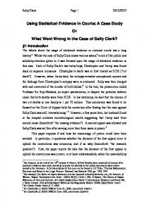 Using Statistical Evidence in Courts: A Case Study Or What Went Wrong in the Case of Sally Clark?