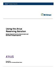 Using the Arius Reserving Solution