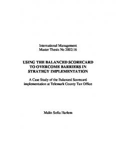 USING THE BALANCED SCORECARD TO OVERCOME BARRIERS IN STRATEGY IMPLEMENTATION