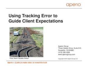 Using Tracking Error to Guide Client Expectations