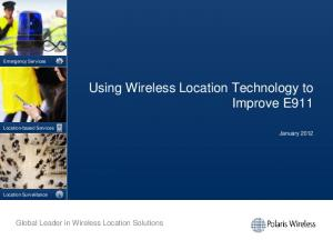 Using Wireless Location Technology to Improve E911