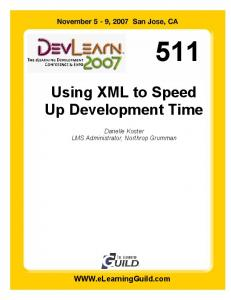 Using XML to Speed Up Development Time