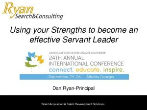 Using your Strengths to become an effective Servant Leader