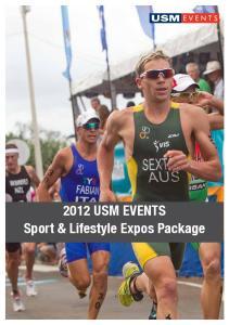 USM EVENTS PORTFOLIO USM EVENTS Sport & Lifestyle Expos Package