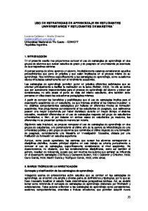 USO DE ESTRATEGIAS DE APRENDIZAJE EN ESTUDIANTES UNIVERSITARIOS Y ESTUDIANTES DE MAESTRIA 1