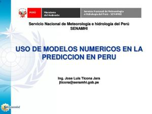 USO DE MODELOS NUMERICOS EN LA PREDICCION EN PERU