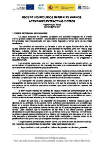 USOS DE LOS RECURSOS NATURALES MARINOS: ACTIVIDADES EXTRACTIVAS Y OTROS