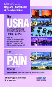 USRA PAIN. The. The. Course. Fall 2016 Courses in Regional Anesthesia & Pain Medicine. ULTRASOUND GUIDED REGIONAL ANESTHESIA Skills Course