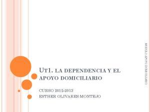 UT1. LA DEPENDENCIA Y EL