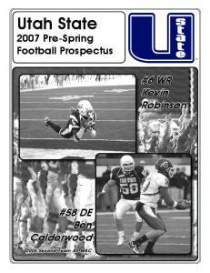 Utah State. #6 WR Kevin Robinson. #58 DE Ben Calderwood Pre-Spring Football Prospectus Second-Team All-WAC
