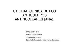 UTILIDAD CLINICA DE LOS ANTICUERPOS ANTINUCLEARES (ANA)