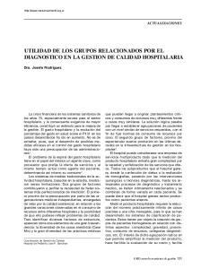 UTILIDAD DE LOS GRUPOS RELACIONADOS POR EL DIAGNOSTICO EN LA GESTION DE CALIDAD HOSPITALARIA