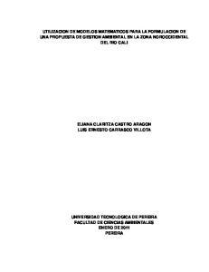 UTILIZACION DE MODELOS MATEMATICOS PARA LA FORMULACION DE UNA PROPUESTA DE GESTION AMBIENTAL EN LA ZONA NOROCCIDENTAL DEL RIO CALI
