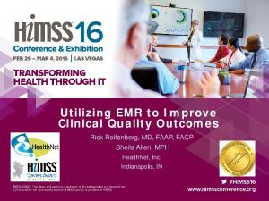 Utilizing EMR to Improve Clinical Quality Outcomes