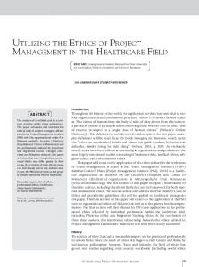 UTILIZING THE ETHICS OF PROJECT MANAGEMENT IN THE HEALTHCARE FIELD
