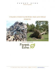 UTILIZING WOOD WASTE FROM CR&D AND URBAN FORESTRY