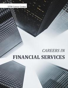 UTM Career Centre CAREERS IN FINANCIAL SERVICES