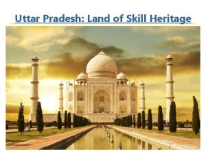 Uttar Pradesh: Land of Skill Heritage