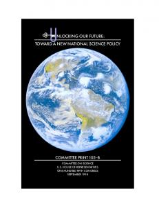 UUNLOCKING OUR FUTURE: TOWARD A NEW NATIONAL SCIENCE POLICY