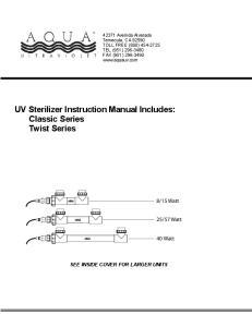 UV Sterilizer Instruction Manual Includes: Classic Series Twist Series