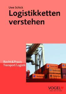 Uwe Schick. Logistikketten verstehen