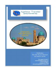 Uzbekistan The Silk Road & Beyond and Asrlar Sadosi
