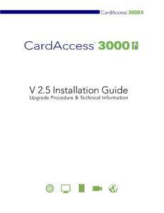 V 2.5 Installation Guide. Upgrade Procedure & Technical Information