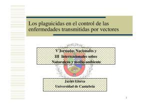 V Jornadas Nacionales y III Internacionales sobre Naturaleza y medio ambiente Javier Llorca Universidad de Cantabria