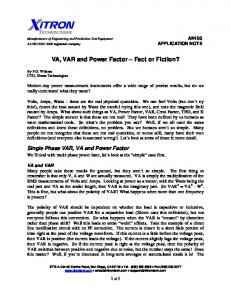 VA, VAR and Power Factor Fact or Fiction?
