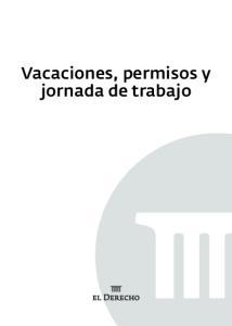 Vacaciones, permisos y jornada de trabajo
