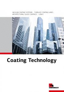 VACUUM COATING SYSTEMS TURN-KEY COATING LINES ARCHITECTURAL GLASS COATINGS LOW-E. Coating Technology