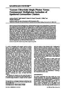 Vacuum Ultraviolet Single Photon Versus Femtosecond Multiphoton Ionization of Sputtered Germanium Clusters