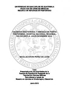 VAGINOSIS BACTERIANA Y AMENAZA DE PARTO PRETERMINO. HOSPITAL NACIONAL REGIONAL DE ESCUINTLA. JULIO-DICIEMBRE 2010