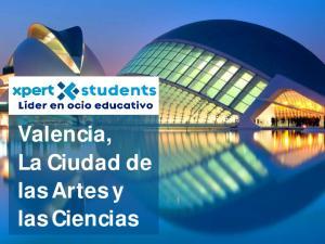 Valencia, La Ciudad de las Artes y las Ciencias