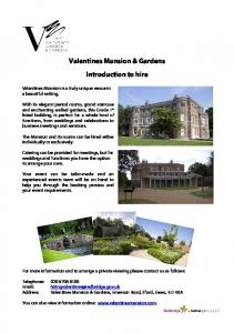 Valentines Mansion & Gardens. Introduction to hire
