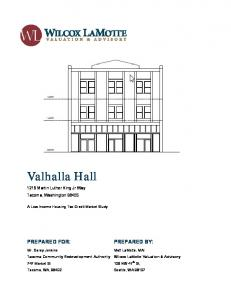 Valhalla Hall PREPARED FOR: PREPARED BY: 1216 Martin Luther King Jr Way Tacoma, Washington A Low Income Housing Tax Credit Market Study