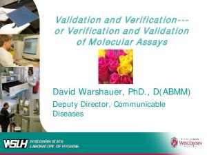 Validation and Verification--- or Verification and Validation of Molecular Assays