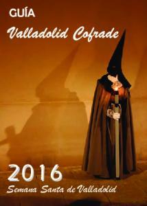 Valladolid Cofrade. Semana Santa de Valladolid